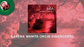 ADA BAND - Karena Wanita Ingin Dimengerti (Official Music Audio)