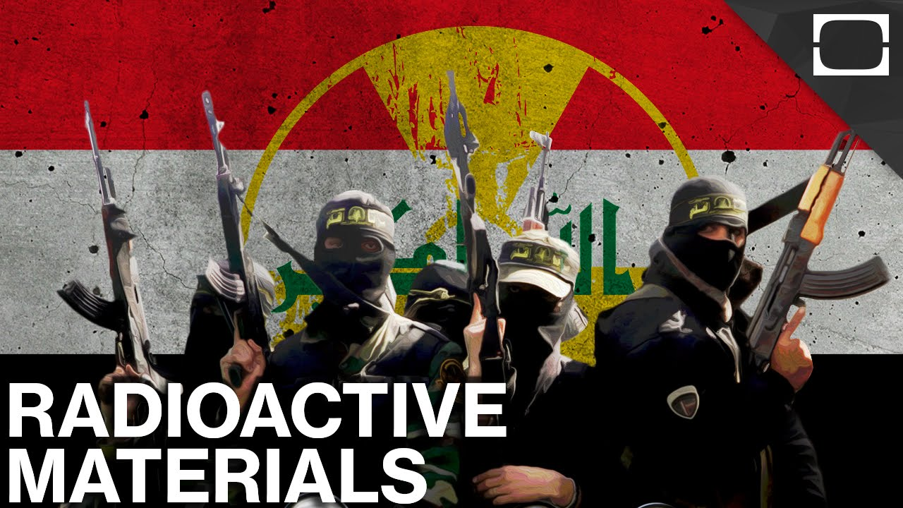 Is ISIS Stealing Radioactive Material In Iraq? thumbnail