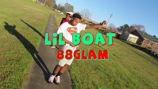 88GLAM   Lil Boat Ft. Lil Yachty(Dance Video)