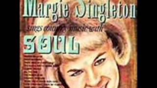 Margie Singleton - You Took The Easy Way Out