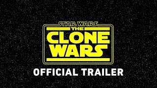 Star Wars: The Clone Wars Official Trailer - Video Youtube