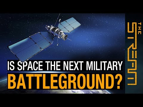 Is space the next military battleground?