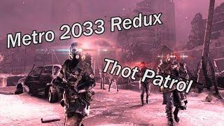 Dank Memetro 2033 Redux Thot Patrol