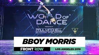 Bboy Morris   FrontRow   World of Dance Los Angeles 2018   #WODLA18