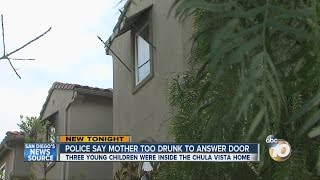 Police: Mother too drunk to answer door