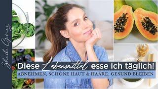 5 Lebensmittel, die uns schöner, gesünder & schlanker machen | Das esse ich täglich | Sheila Gomez
