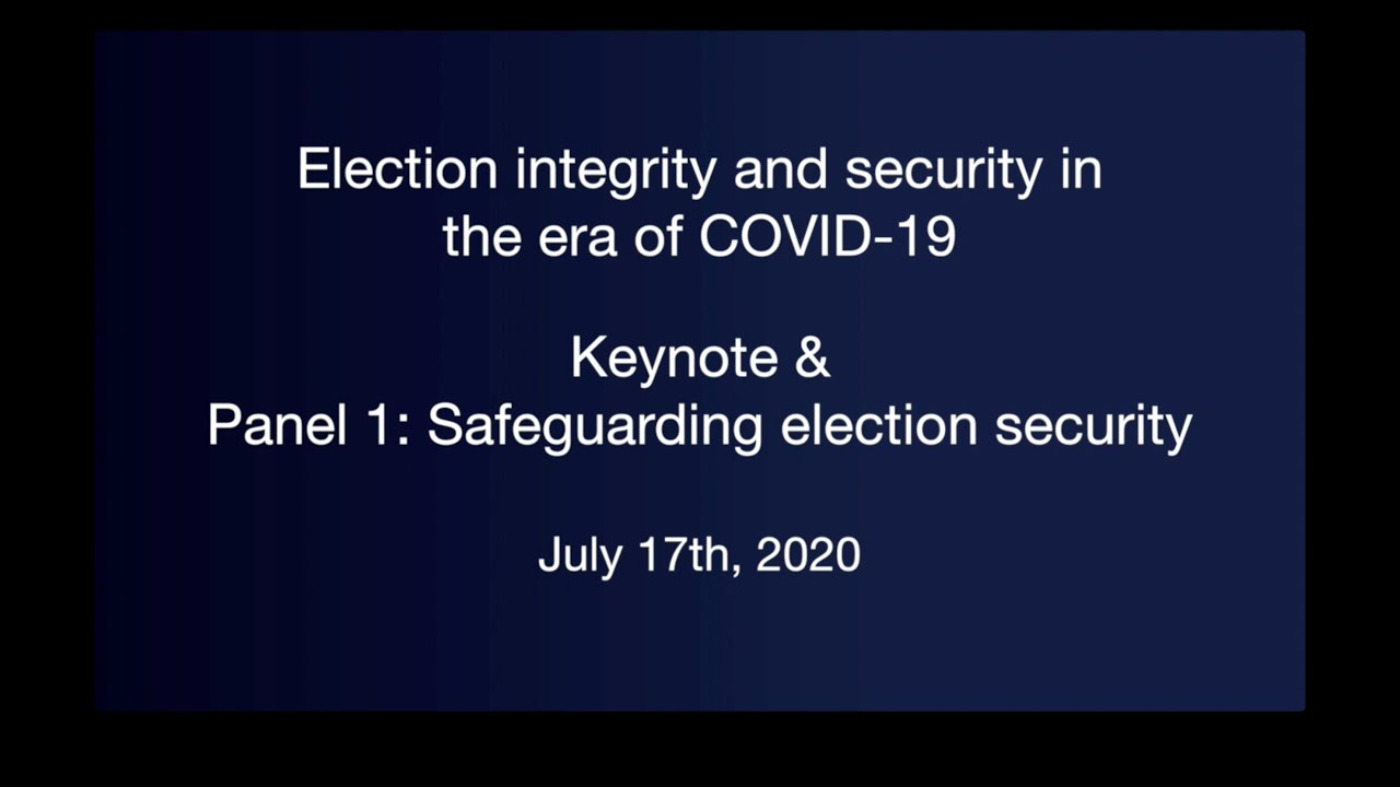 Keynote remarks & Panel 1: Safeguarding election security