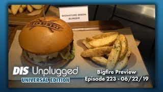 Bigfire Preview at Universal CityWalk | Universal Edition | 06/22/19