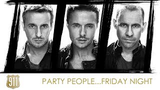 Greatest Hits ǀ 911 - Party People... Friday Night