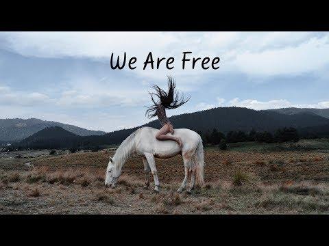 We Are Free | Beautiful Chill Mix
