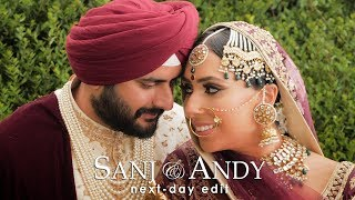 Sanj & Andy - Next Day Edit