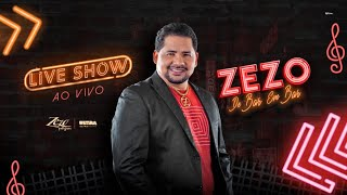 Zezo Live Show | #FiqueEmCasa e Cante #Comigo