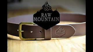 Making A HANDMADE Leather Belt By RAW MOUNTAIN