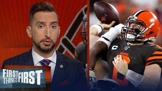 Baker Mayfield has to be better if Browns hope to win this season — Nick | NFL | FIRST THINGS FIRST