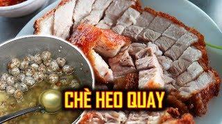 Chè heo quay. INSANE Street Foods in Hue City, Vietnam | Hue culinary tourism # 6