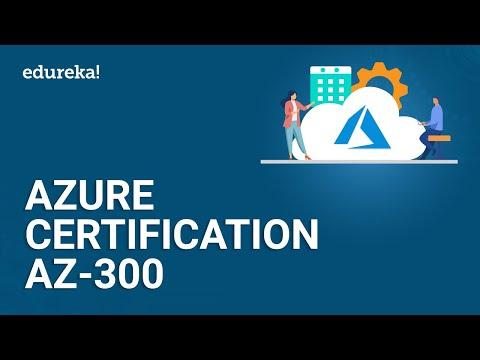 Azure Certification AZ-300 | Microsoft Azure Certification | Azure ...