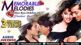 MEMORABLE MELODIES - JHANKAR BEATS   Chehra Kya Dekhte Ho - Bollywood Evergreen Melodies   JUKEBOX
