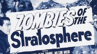 Зомби из стратосферы (1952)