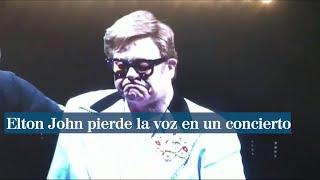 Elton John abandona el escenario entre lágrimas al quedarse sin voz