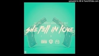 Fat Trel Ft. Rick Ross & Nipsey Hussle -- She Fell In Love (Remix)