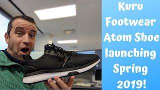 Kuru Footwear Atom Shoe Sneaker Shoe Launching Spring 2019