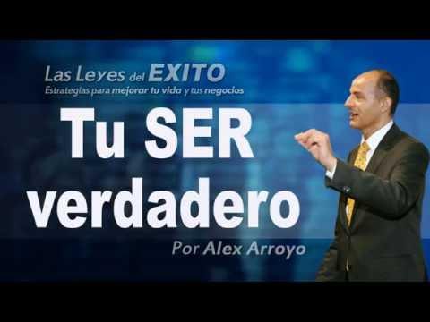 Tu verdadero Ser, cuerpo, mente y espíritu - Alex Arroyo