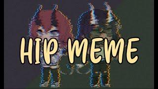 Hip Meme! |Art + Gacha life
