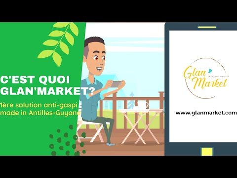Découvrez Glan'Market!