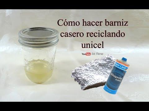 Cómo hacer barniz casero reciclando unicel - How to Make Homemade Varnish by Recycling Unicel