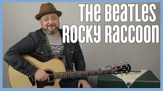 "How to Play ""Rocky Raccoon"" by The Beatles on Guitar (Easy Acoustic)"