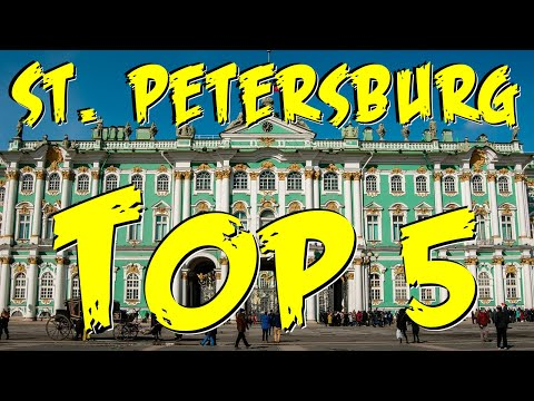 TOP 5 MUST SEE SIGHTS | ST. PETERSBURG, RUSSIA
