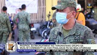 Pagpigil sa recruitment ng teroristang grupo sa CDO pinalakas pa