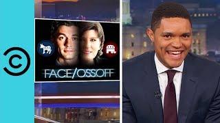 Georgia Election Face/Ossoff - The Daily Show | Comedy Central