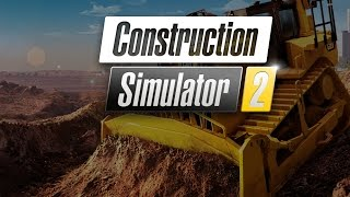 CONSTRUCTION SIMULATOR 2 Android / iOS Gameplay Video (Career)