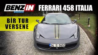 Ferrari 458 Italia // Bir tur versene