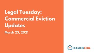 Legal Tuesday: Commercial Eviction Updates March 23, 2021