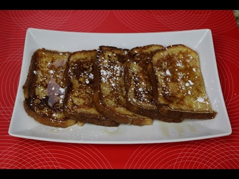 French Toast Recipe – How to Make The Best French Toast!