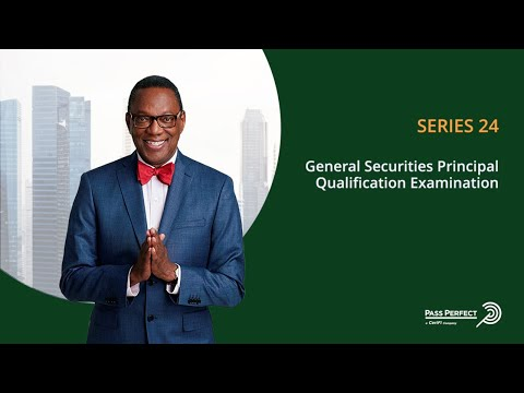 How to Pass the Series 24 - General Securities Principal Examination