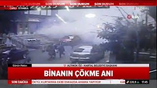 İstanbul Kartal'daki 8 Katlı Binanın Çökme Anı