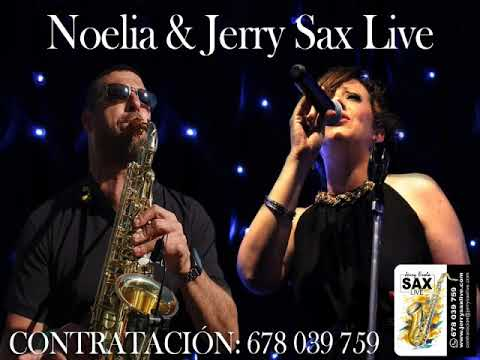 Noelia & Jerry Sax Live - You Might Nedd Somebody