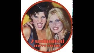 2 Unlimited - Move On Up