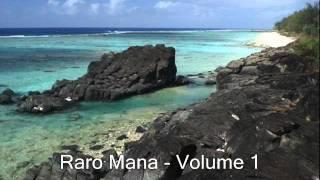 Raro Mana   Volume 1   Mama Koai Toku Papa