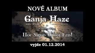 Video Ganja Haze & Leonydys Black - New Album !!!