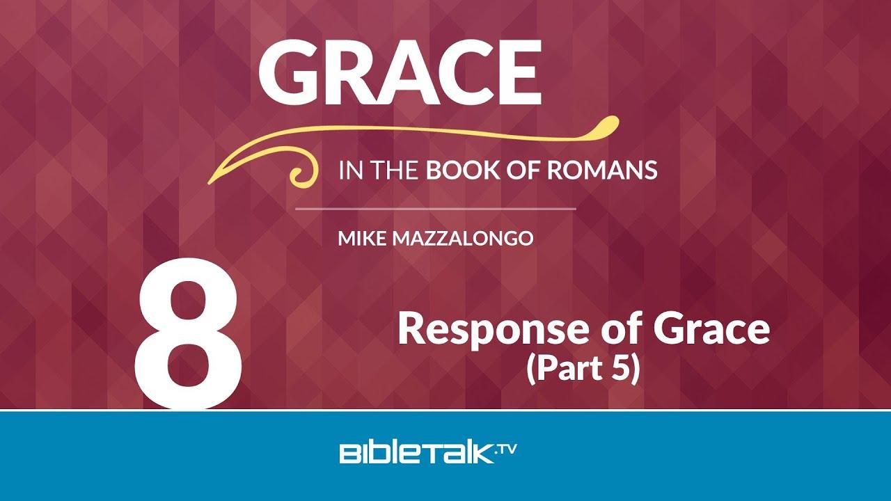 8. Response of Grace
