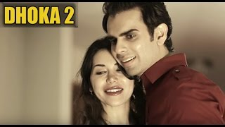 DHOKA 2 - Actor Varun Pruthi, Ft. Singer Himanshu Devgan - TRUE LOVE STORY