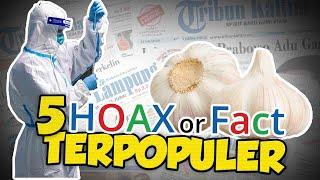 TOP 5 Hoax or Fact: Mayat Bergeletakan di Jalanan Wuhan hingga Bawang Putih Sembuhkan Virus Corona?