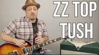 """How To Play ZZ Top """"Tush"""" on Guitar - Blues Rock Guitar Lessons"""