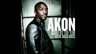 Akon: Give It To 'Em Feat Rick Ross + Lyrics! [HD]