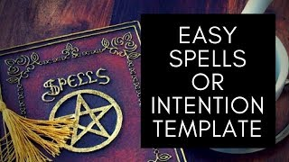 Spell or Intention Template