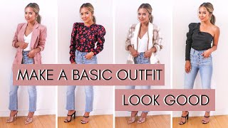 7 Ways To Make A Basic Outfit Look Good
